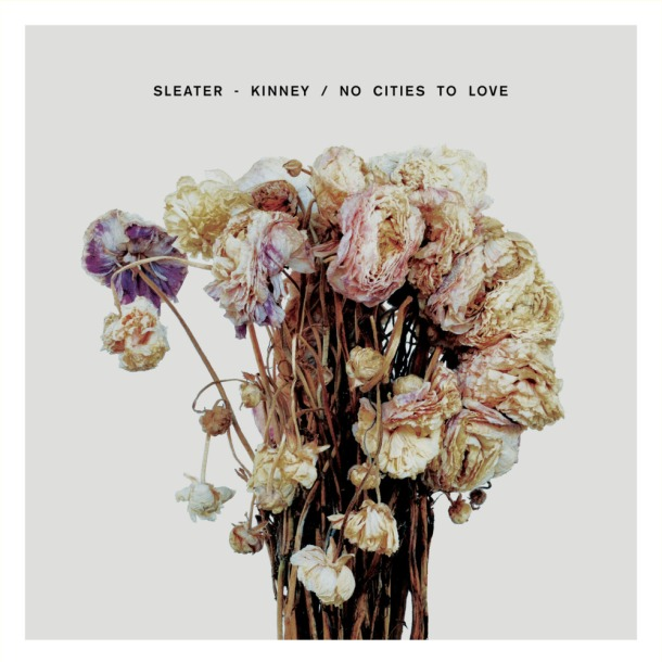38448-59347 - Wohl Meredith - Apr 14, 2016 215 PM - No Cities to Love - Sleater Kinney